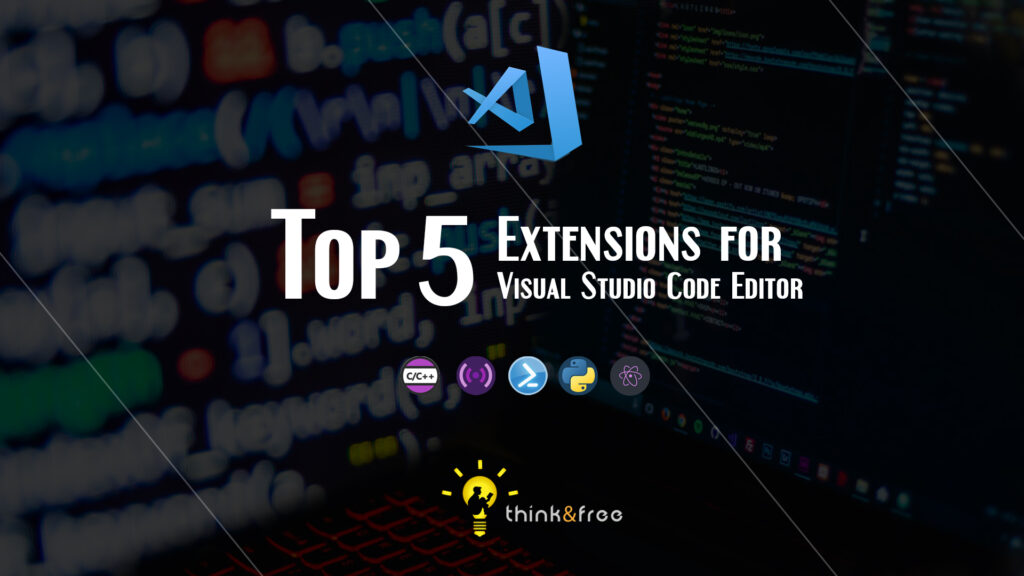 Top 5 Extensions for VS Code